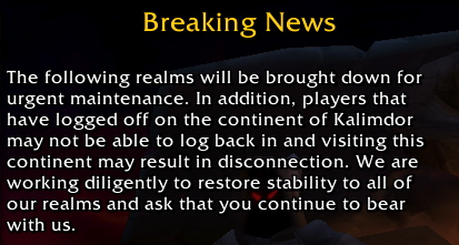 problems with the continent of kalimdor message on the world of warcraft login screen