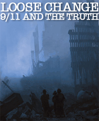 loose change - a documentary about the conspiracies involved in 9/11